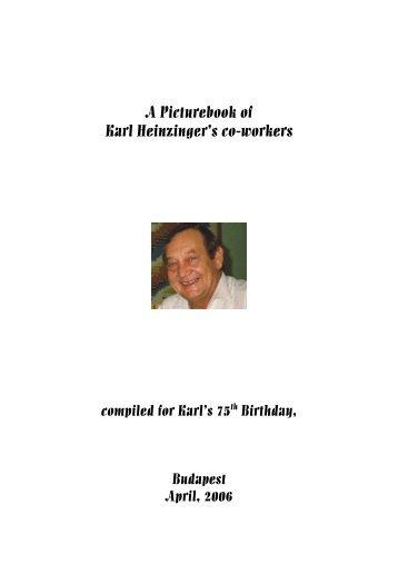 A Picturebook of Karl Heinzinger's co-workers