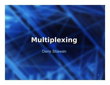 Multiplexing & Teknologi DSL