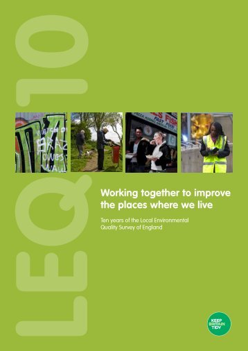 A Decade of the Local Environmental Quality ... - Keep Britain Tidy
