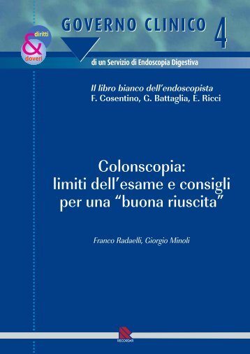 Colonscopia: limiti dell'esame e consigli per una
