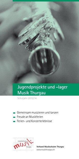 Jugendprojekte und -lager Musik Thurgau - Musikschulen Thurgau