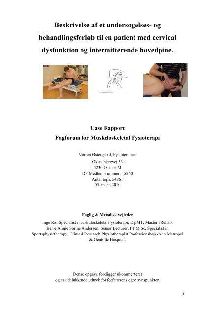 Beskrivelse af et undersøgelses- og behandlingsforløb til en patient ...