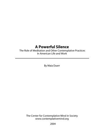 A Powerful Silence - The Center for Contemplative Mind in Society