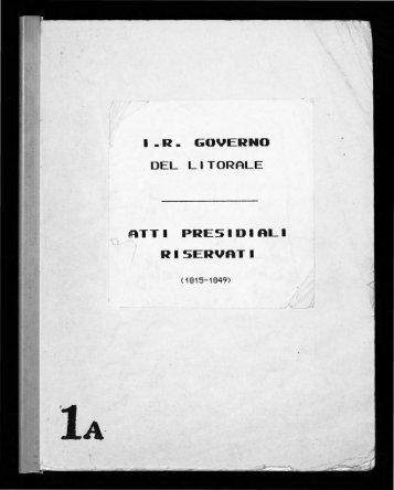 Governo del Litorale in Trieste- Atti presidiali riservati (1815 - 1849)