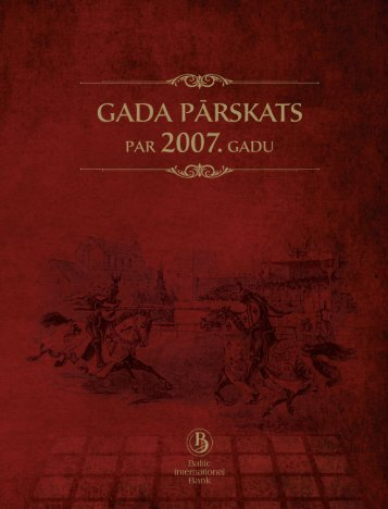 2007.gada pārskats - Baltic International Bank