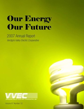 Our Energy Our Future - Verdigris Valley Electric Cooperative, Inc.