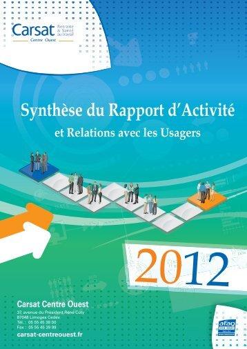 Synthèse du rapport d'activités 2012 - Actualités CARSAT Centre ...