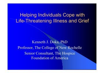Helping Individuals Cope with Life-Threatening Illness and Grief