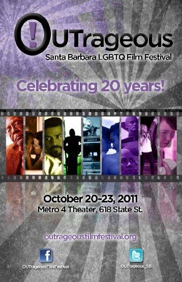 2011 pdf - OUTrageous: Santa Barbara LGBTQ Film Festival