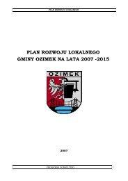 plan rozwoju lokalnego gminy ozimek na lata 2007 -2015 - Biuletyn ...