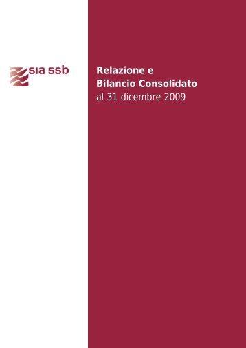 Relazione e Bilancio Consolidato al 31 dicembre 2009 - SIA