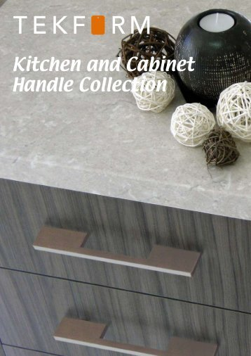 Kitchen and Cabinet Handle Collection - Tekform