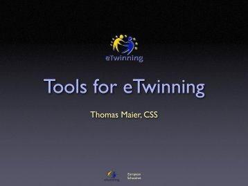 Thomas Maier, CSS - eTwinning