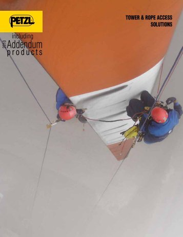 Petzl Tower & Rope Access Solutions Brochure 2010 (pdf) - Rescue ...