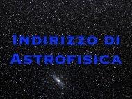 presentazione dell'indirizzo di Astrofisica - Astrofisica a Tor Vergata