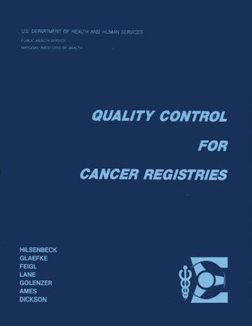 Quality Control for Cancer Registries - SEER - National Cancer ...