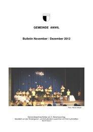 GEMEINDE ANWIL Bulletin November / Dezember 2012