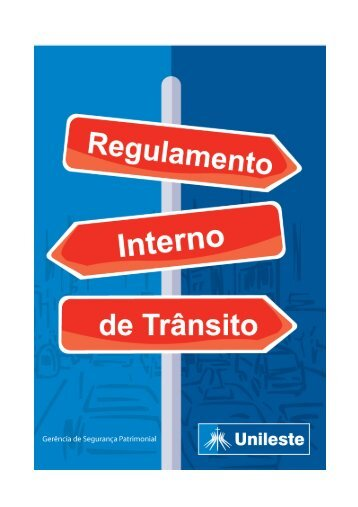 REGULAMENTO INTERNO DE TRÂNSITO - Unileste