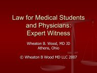 Law for Medical Students and Physicians: 15 of 18: Evidence II
