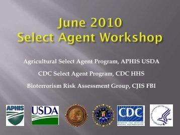 SAP Workshop June 15, 2010 Presentations - Select Agent Program