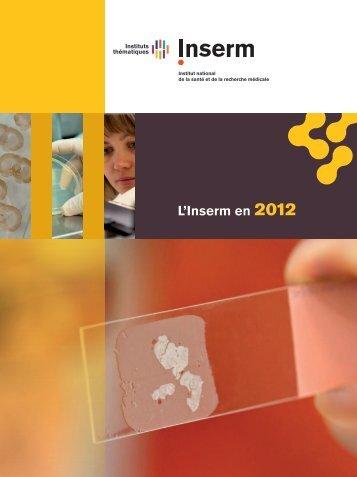 Rapport d'activité 2012 - L'Inserm en 2012