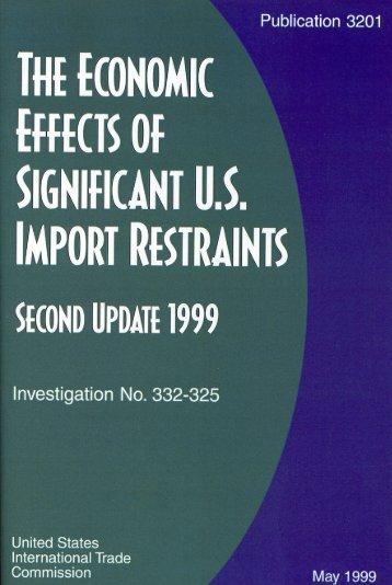 The Economic Effects of Significant U.S. Import Restraints - USITC
