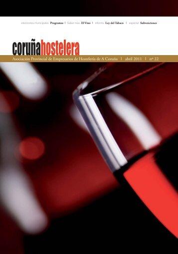 Revista Abril 2011 Nº 22 - Asociación de Hostelería de A Coruña