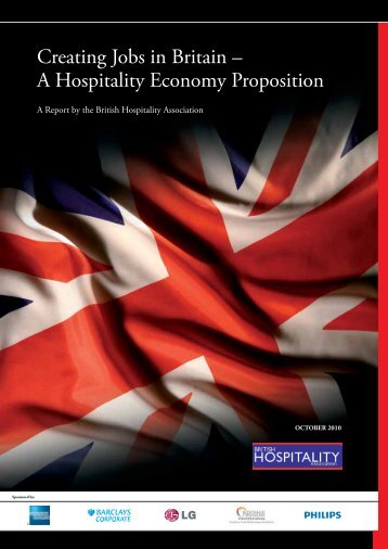 Creating Jobs in Britain – A Hospitality Economy Proposition