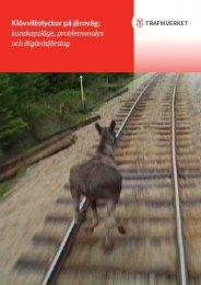 Klövviltsolyckor - TrV Publikation 2001_058 - WILDLIFE and TRAFFIC