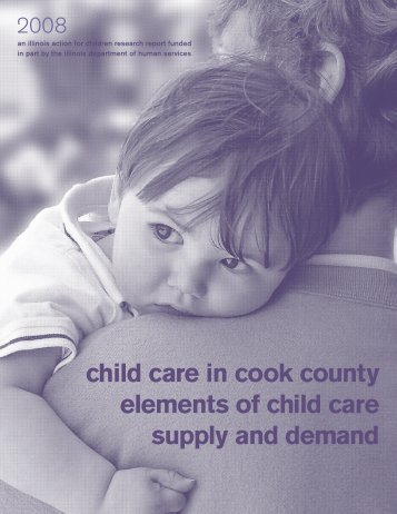 child care in cook county elements of child care supply and demand