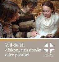 Vill du bli diakon, missionär eller pastor? - Svenska Missionskyrkan