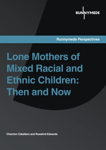 Lone Mothers of Mixed Racial and Ethnic ... - Runnymede Trust