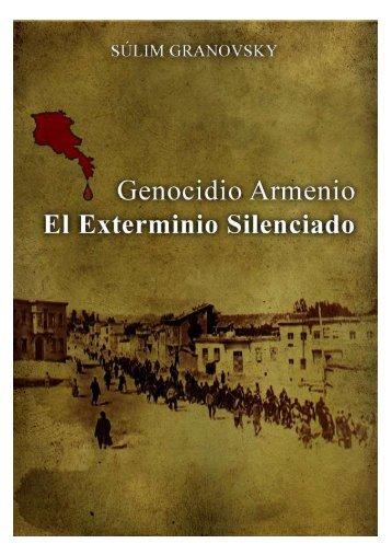Genocidio Armenio - El Exterminio Silenciado - The International ...