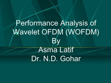 Performance Analysis of Wavelet OFDM (WOFDM) By Asma Latif Dr ...