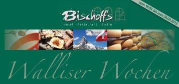 er Wochen Walliser Wochen Walliser W ser Wochen ... - Bischoff