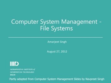 Computer System Management - File Systems - IIIT