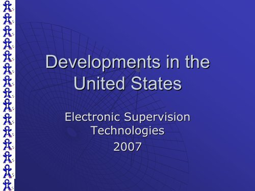 Developments on Electronic Monitoring in the USA