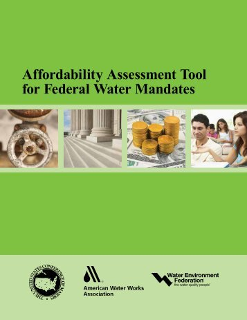 Affordability Assessment Tool for Federal Water Mandates - U.S. ...