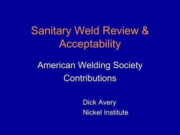 Sanitary Weld Review & Acceptability - 3-A Sanitary Standards