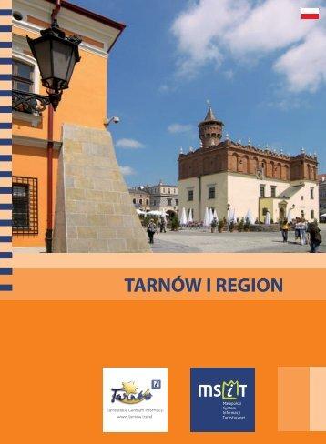Folder Tarnów i region.pdf - Tarnowskie Centrum Informacji