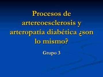 Procesos de artereoesclerosis y arteropatía diabética ¿son lo mismo?
