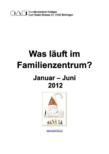 Was lauft Jan - Aug 2012 - Familienzentrum FAZ Binningen, Curt ...