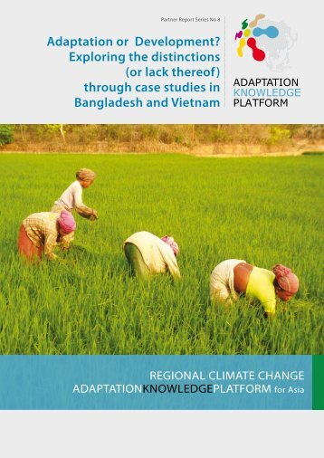 (or lack thereof) through case studies in Bangladesh ... - weADAPT