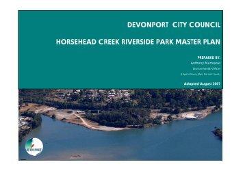 Horsehead Creek Riverside Park Master Plan - Devonport City ...