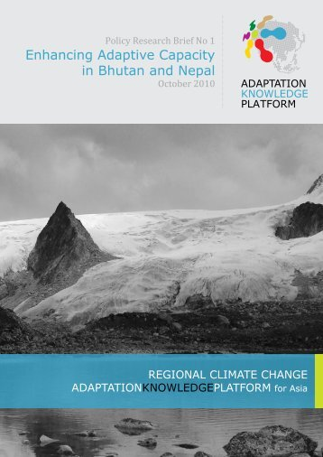 Enhancing Adaptive Capacity in Bhutan and Nepal - Stockholm ...