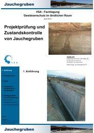 Projektprüfung und Zustandskontrolle von Jauchegruben - VSA