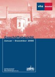 Geschäftsbericht 2008 - Volkshochschule Bielefeld