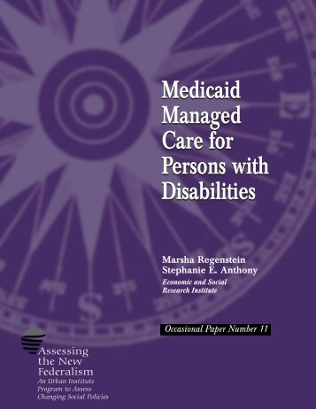 Medicaid Managed Care for Persons with Disabilities - Urban Institute