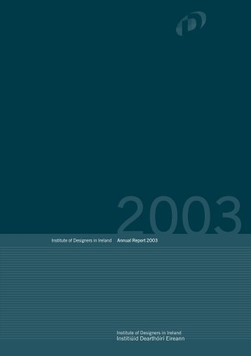 Annual Report 2003 - Institute of Designers in Ireland