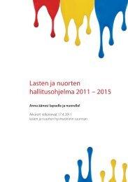Lasten ja nuorten hallitusohjelma 2011 – 2015 - Suomen ...